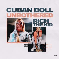 """Rich The Kid Joins Cuban Doll For The """"Unbothered (Remix)"""