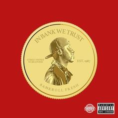 "Bankroll Fresh Lives On With  ""Run To The Money"""