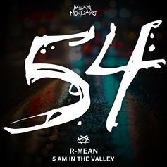 "R-Mean Goes Beast Mode Over A Drake Beat On ""5AM In The Valley"""