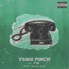 "YG Joins Yung Pinch For The Lavish ""Big Checks"""