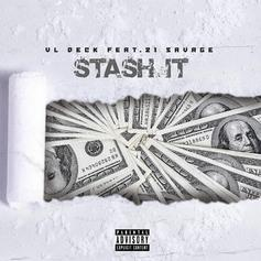 "21 Savage Guests On VL Deck's ""Stash It"""