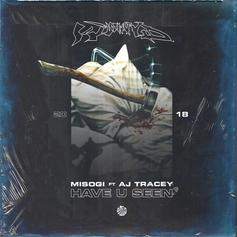 "Misogi & AJ Tracey Ask ""Have U Seen"" On New Banger"