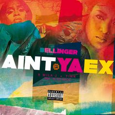 "Eric Bellinger Recruits Mila J & Tink For New Song ""Ain't Ya Ex"""