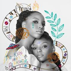"""Chloe x Halle Release Their Debut Album """"The Kids Are Alright"""""""