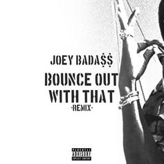"Joey Bada$$ Tackles YBN Nahmir's ""Bounce Out With That"" For New Track"