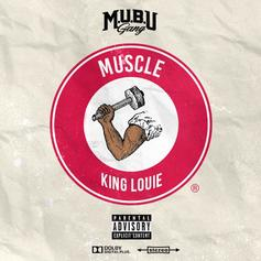 "King Louie Flexes His ""Muscle"" On New ""March Madness 2"" Release"
