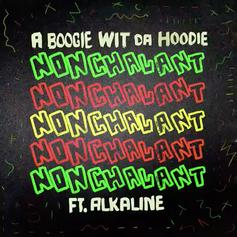 "A Boogie Wit Da Hoodie Drops Off New Single ""Nonchalant"" Feat. Akaline"