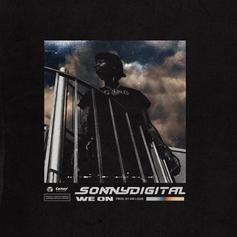 "Sonny Digital Delivers New Banger ""We On"""
