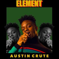 """Austin Crute Is In His """"Element"""" With New Track"""