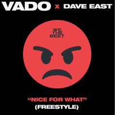"""Dave East & Vado Tackle Drake's """"Nice For What"""" On New Freestyle"""