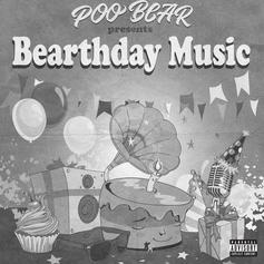 "Stream Poo Bear's Debut Album ""Bearthday Music"""