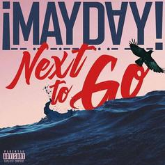 """¡MAYDAY! Drop Off New Single """"Next To Go"""""""