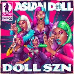 "Asian Doll Comes Through With ""Doll Szn"" Project"