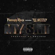 """Philthy Rich & Tee Grizzley Are In Sync On """"My Sh-t"""""""