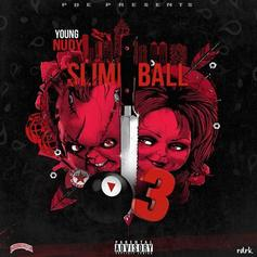 """Young Nudy Gears Up For """"Slime Ball 3"""" By Dropping """"Do That"""""""