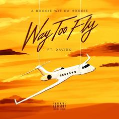 "A Boogie Wit Da Hoodie Connects With Davido For New Song ""Way Too Fly"""