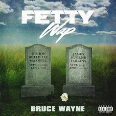 "Fetty Wap Releases ""Bruce Wayne"" Mixtape A Day Early"