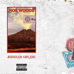 """Roy Woods Drops Off New Song """"Russian Cream"""""""