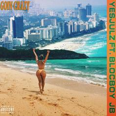 """YesJulz & BlocBoy JB Bring Ja Rule & Ashanti Vibes To The Table In """"Goin Crazy"""""""