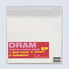 "Stream DRAM's Surprise EP ""That's A Girls Name"""
