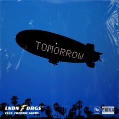 """LNDN DRGS and Freddie Gibbs Make Time For """"Tomorrow"""""""