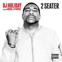 "DJ Holiday, Quavo & 21 Savage Swerve In The ""2 Seater"""