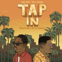 "Trey Songz Joins Jag On ""Tap In"""