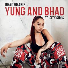 "Bhad Bhabie & City Girls Are ""Yung And Bhad"" On Their New Collab"