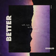 """Khalid Drops """"Better"""" In Anticipation Of His 2nd LP"""