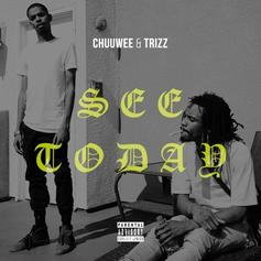 """Chuuwee & Trizz Release """"See Today"""" Off Of """"AmeriKKa's Most Blunted 3"""""""