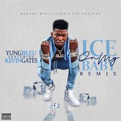"""Kevin Gates Joins Yung Bleu On New Remix To """"Ice On My Baby"""""""