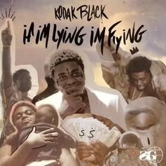 "Kodak Black Releases First Post-Prison Single ""If Im Lyin Im Flyin"""