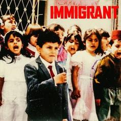 """Stream Belly's """"Immigrant"""" Project"""