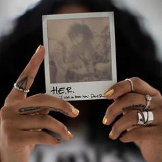 "H.E.R. Doubles It Up With ""I Used to Know Her- Part 2"""