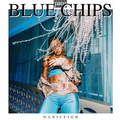 "Danileigh Returns With New Single ""Blue Chips"""