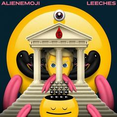 "AlienEmoji Arrive With Infectious Debut Single ""Leeches"""