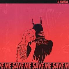 "K. Michelle Doesn't Need A Hero On ""Save Me"""