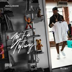 """QC's Kollision Delivers His New """"Not For Nothing"""" Mixtape"""
