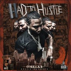 "Omelly Releases ""Had To Hustle"" Ft. Dave East, Chief Keef & More"