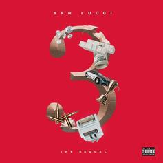 "YFN Lucci Comes Through With ""3: The Sequel"""