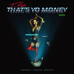 "T-Pain Unleashes New Banger ""That's Yo Money"""