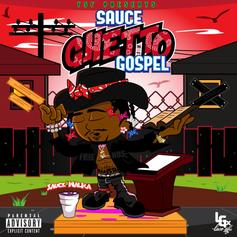 "Sauce Walka Drops ""Sauce Ghetto Gospel"" Ft. Jim Jones & More"