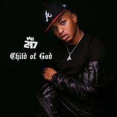 """Mr. 2-17 Releases New EP """"Child Of God"""""""