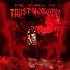 "Mick Jenkins & Lucki Feature On Lofsky's New Track ""Trust Nobody"""