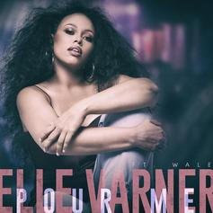 "Elle Varner Enlists Wale For ""Pour Me"""