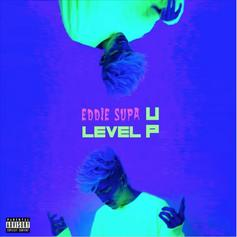 "Eddie Supa Rises On ""Level Up"""