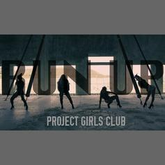 "Shanell, Princess, D Woods & Mika Mean Drop ""Run Up"" As Project Girls Club"