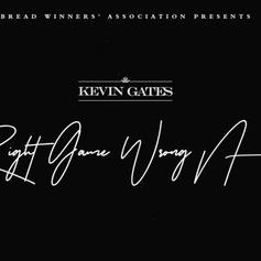 """Kevin Gates Drops Off Another One With """"Right Game Wrong N***a"""""""