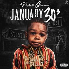 "Payroll Giovanni Releases New Project ""January 30th"""