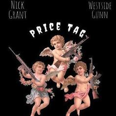 """Nick Grant & Westside Gunn Connect On """"Price Tag"""""""